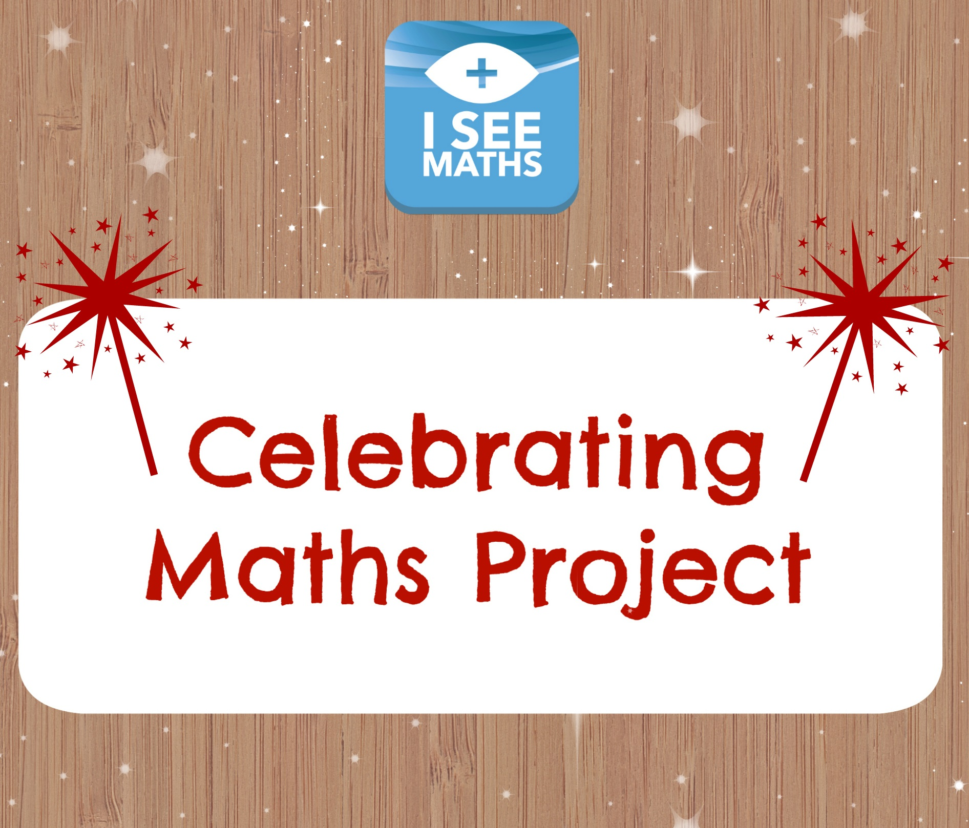 Celebrating Maths - I See Maths
